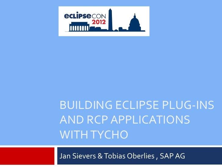 Tycho Tutorial (EclipseCon 2012)