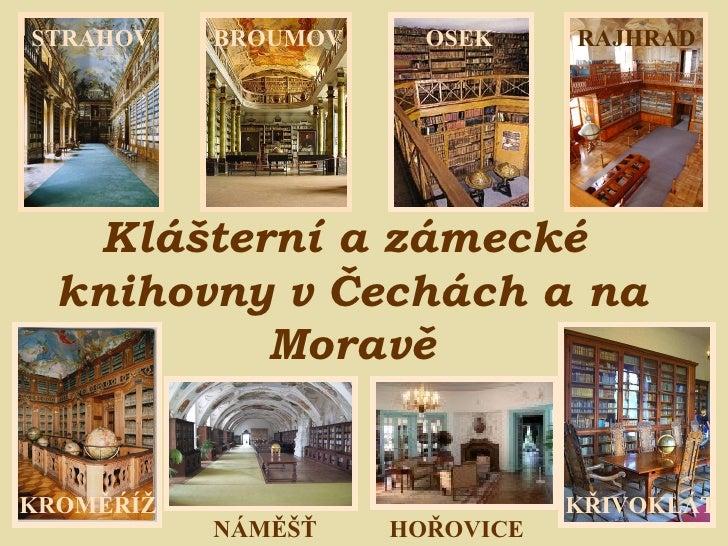 Týden knihoven 07: Zámecké a klášterní knihovny