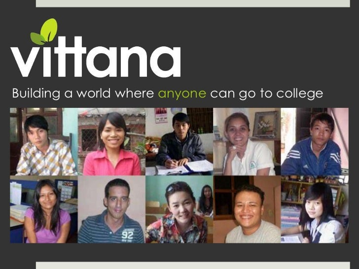 Building a world where anyone can go to college            Building a World     Where Anyone Can Go to College