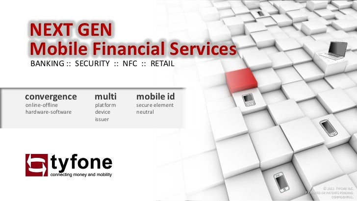 NEXT GEN Mobile Financial Services BANKING :: SECURITY :: NFC :: RETAILconvergence         multi      mobile idonline-offl...