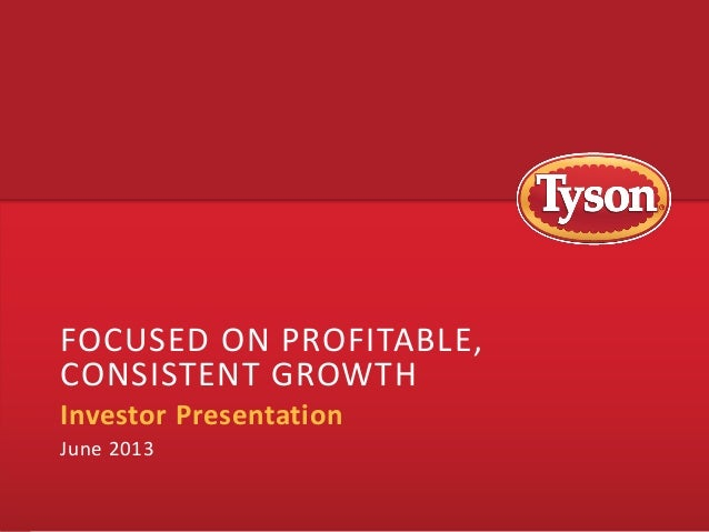 FOCUSED ON PROFITABLE, CONSISTENT GROWTH Investor Presentation June 2013