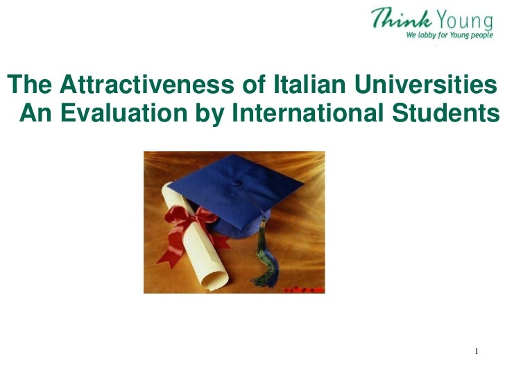 The Attractiveness of Italian Universities An Evaluation by International Students                                       1