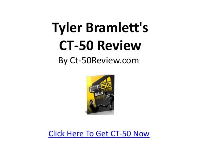 Tyler Bramlett's CT-50 Review By Ct-50Review.com Click Here To Get CT-50 Now