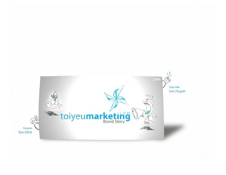 ToiyeuMarketing.com Brand Story