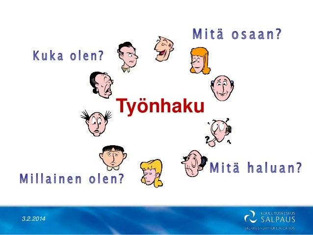 Työnhaku  3.2.2014