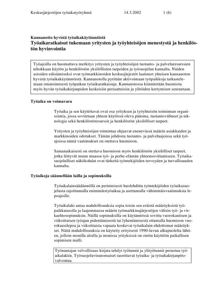 Keskusjärjestöjen työaikatyöryhmä                    14.3.2002               1 (6)Kannanotto hyvistä työaikakäytännöistäTy...
