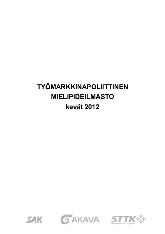 Työmarkkinapoliittinen mielipideilmasto kevät 2012