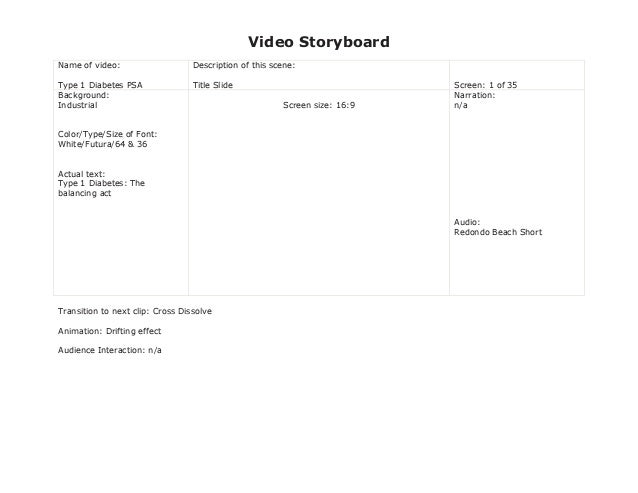 Video Storyboard Name of video: Type 1 Diabetes PSA Description of this scene: Title Slide Screen: 1 of 35 Background: Ind...