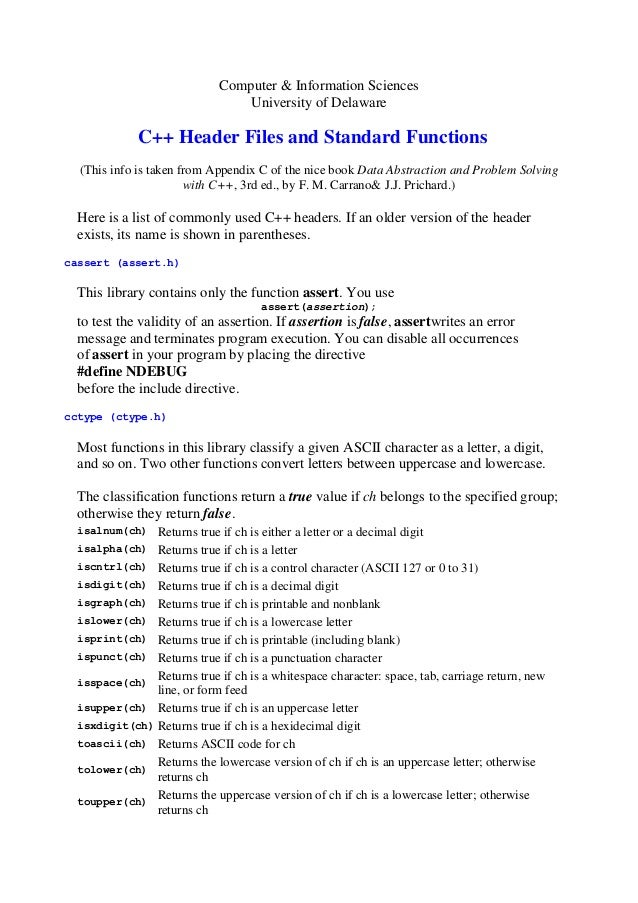 Computer & Information Sciences University of Delaware  C++ Header Files and Standard Functions (This info is taken from A...