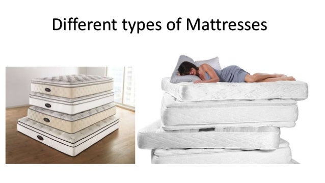 Types of Mattresses 10 mattresses explained