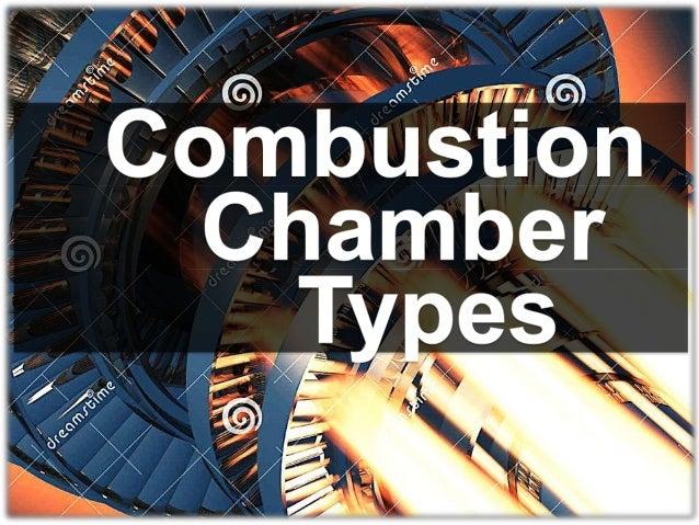 Basic Systems •Multiple •TuboAnnular C O M B U S T I O •Annular N CHAMBER  Intro  Process Types  Fuel Supply Materials AE ...