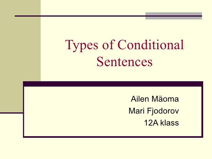 Types Of Conditional Sentences Ettekanne