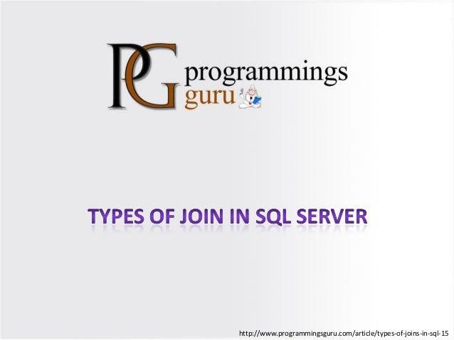 http://www.programmingsguru.com/article/types-of-joins-in-sql-15