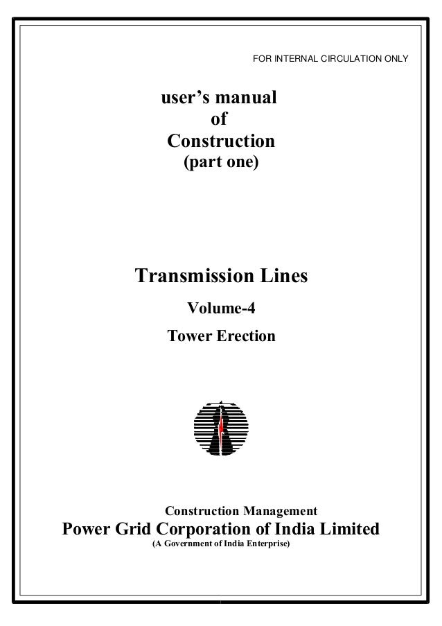 FOR INTERNAL CIRCULATION ONLY            user's manual                  of             Construction                  (part...