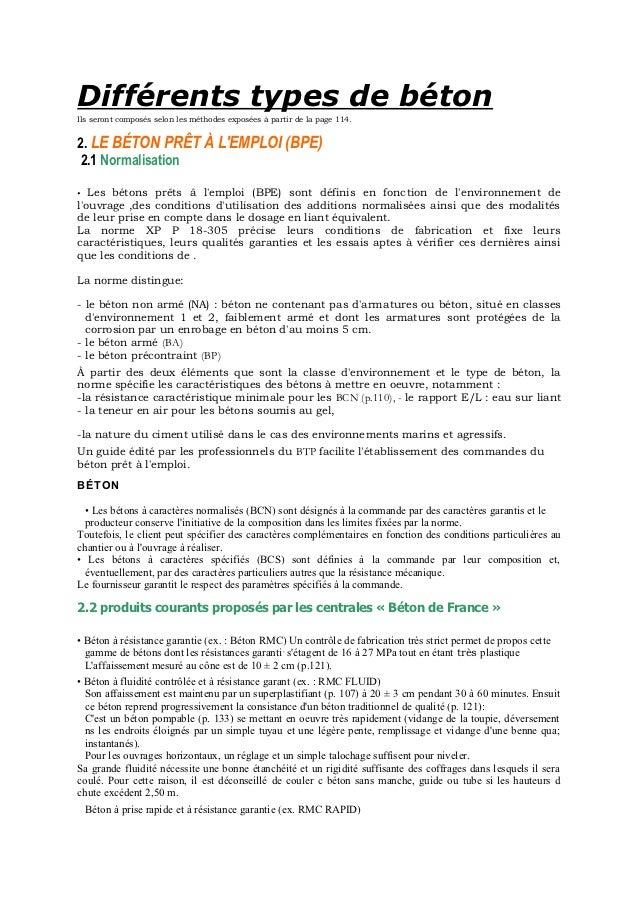Différents types de bétonIls seront composés selon les méthodes exposées à partir de la page 114.2. LE BÉTON PRÊT À LEMPLO...