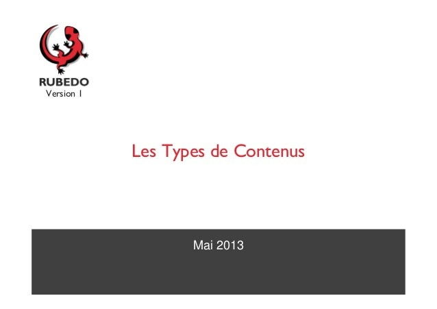 Mai 2013Les Types de ContenusVersion 1