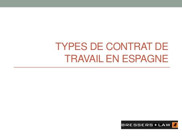 TYPES DE CONTRAT DE TRAVAIL EN ESPAGNE