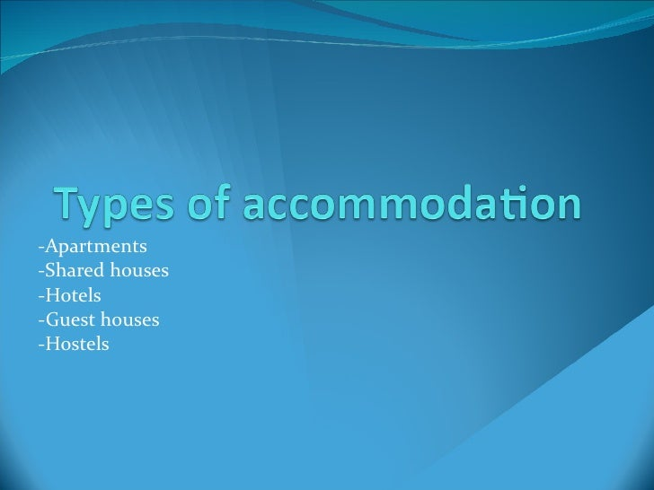 Types of Accommodation-NI C-Lourdes