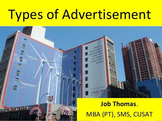 Types of Advertisement               Job Thomas.            MBA (PT), SMS, CUSAT