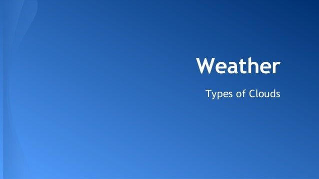 Weather Types of Clouds