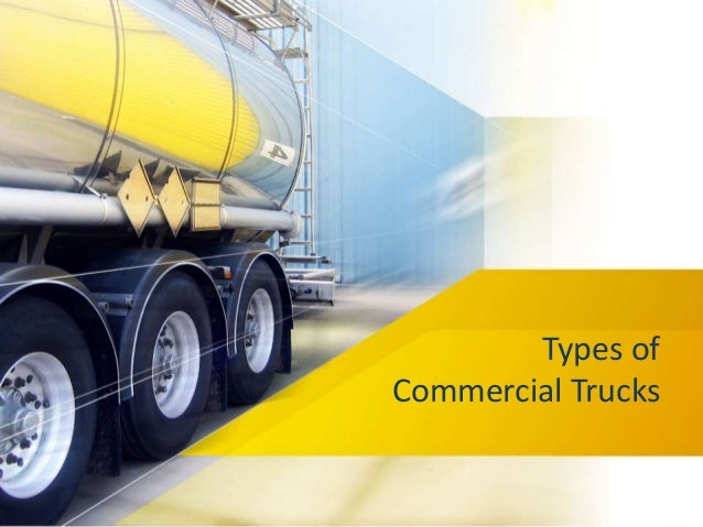 Types of Commercial Trucks