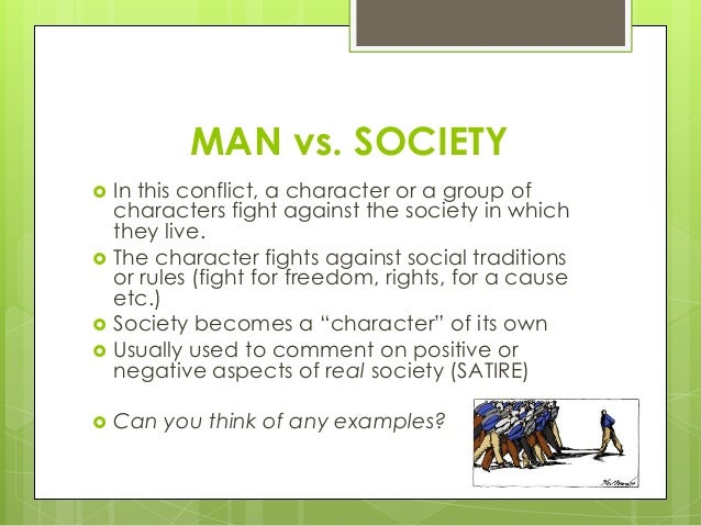 society versus man in freedom essay Read this essay on man vs society in huckleberry finn man vs society in the adventures of huckleberry finn freedom from manacles of society may seem.