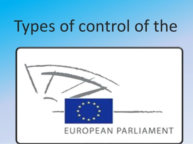 Types of control of the european parliament