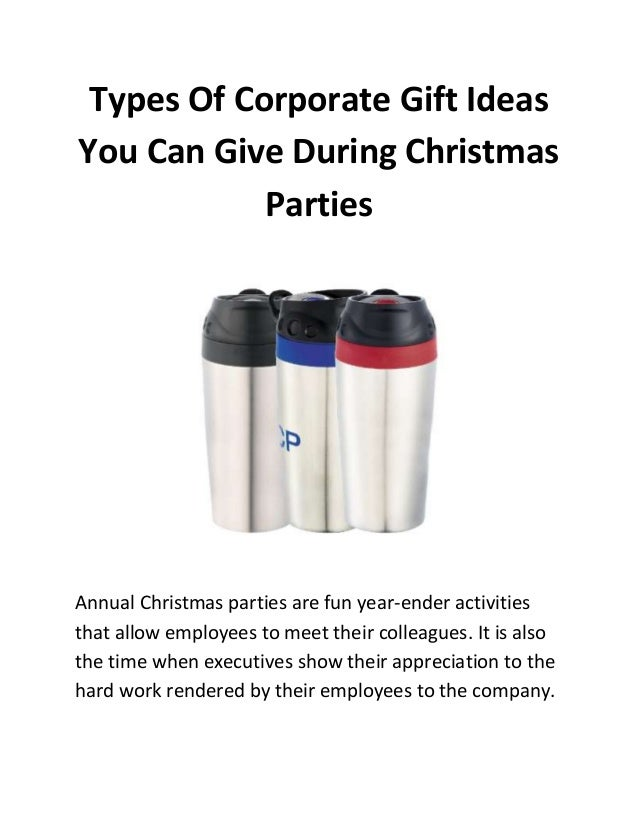 Types of corporate gift ideas you can give during for Corporate christmas party gift ideas