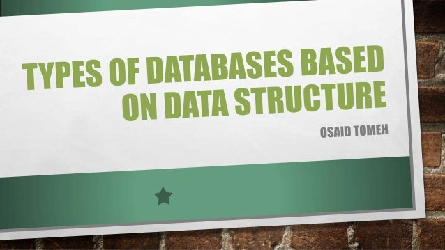 Types of databases based on data structure