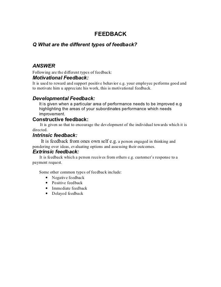 FEEDBACKQ What are the different types of feedback?ANSWERFollowing are the different types of feedback:Motivational Feedba...