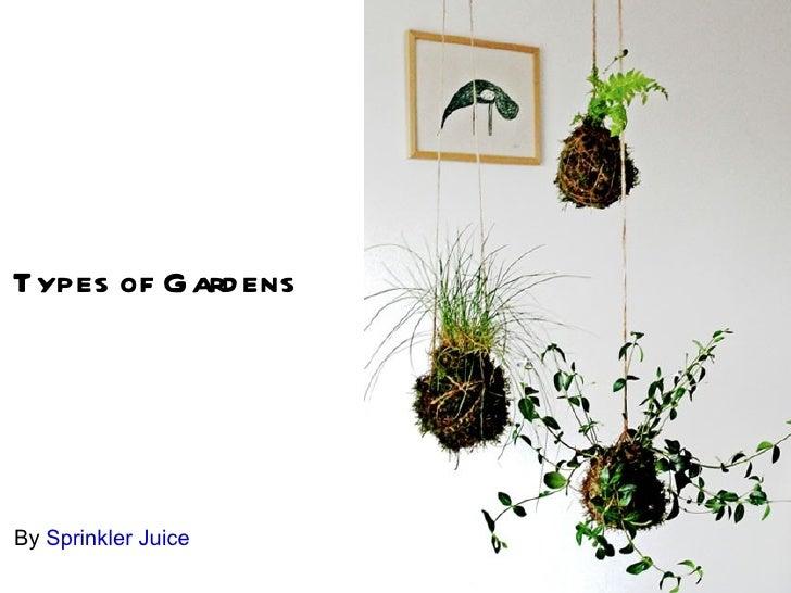 Types of Gard ensBy Sprinkler Juice