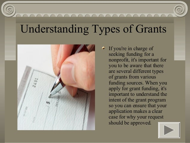 Understanding Types of Grants                 If youre in charge of                 seeking funding for a                 ...