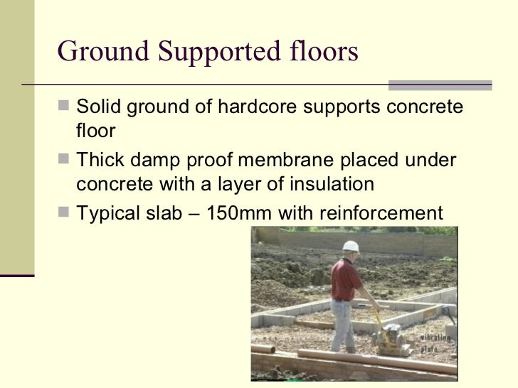 Damp Proof Membrane Thickness : Types of ground floors