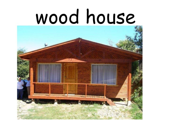 Types of houses for Wood house images