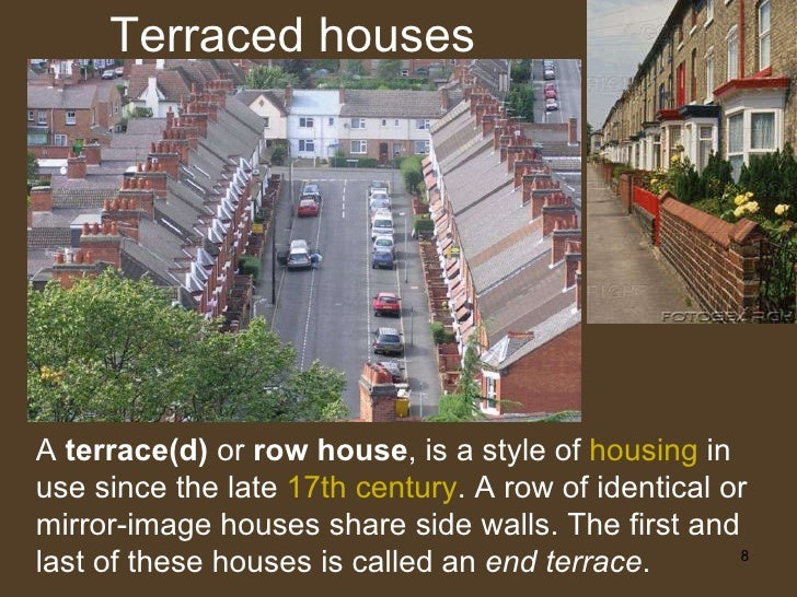 Types of houses for Terrace of the house