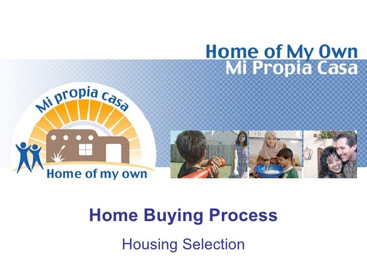 Home Buying Process   Housing Selection