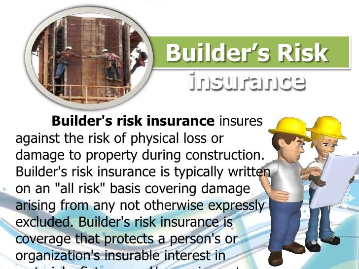 Types of insurance by shamsikadalur mba for Construction types insurance