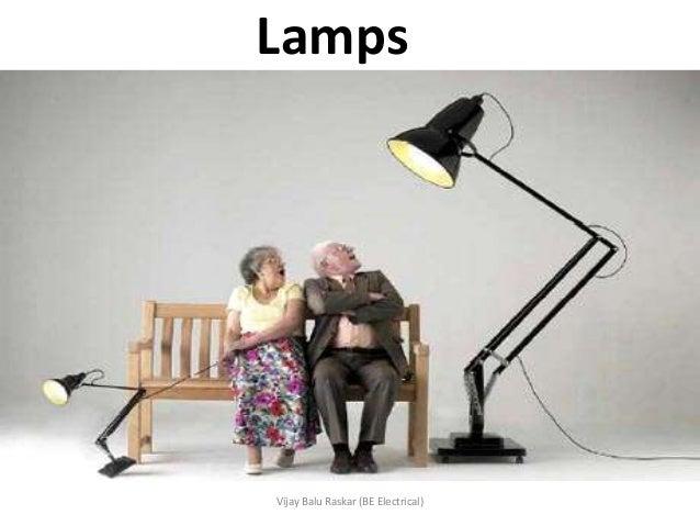 Illumination - Types of lamps