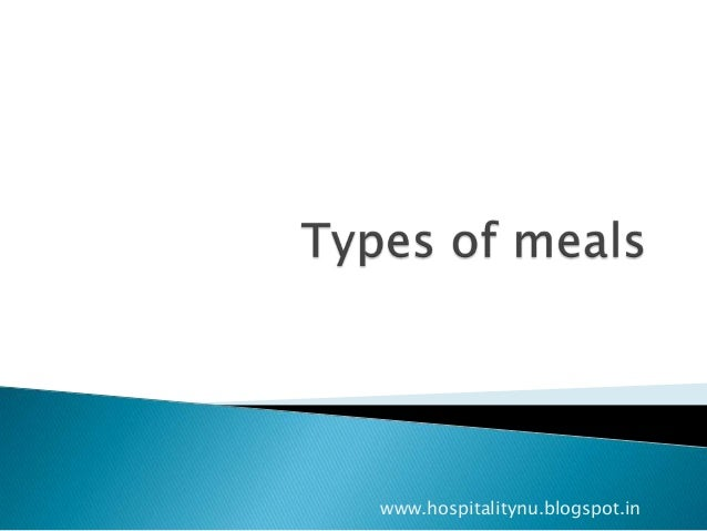 Types of meals ppt