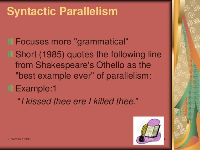 syntactic parallelism Syntactic parallelism of conjoined phrases facilitates comprehension even in sentences which  frazier, munn, and clifton processing coordinate structures.
