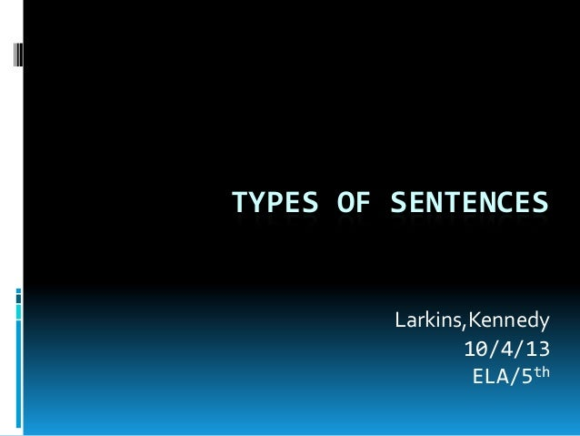 Types of sentences #2 ken