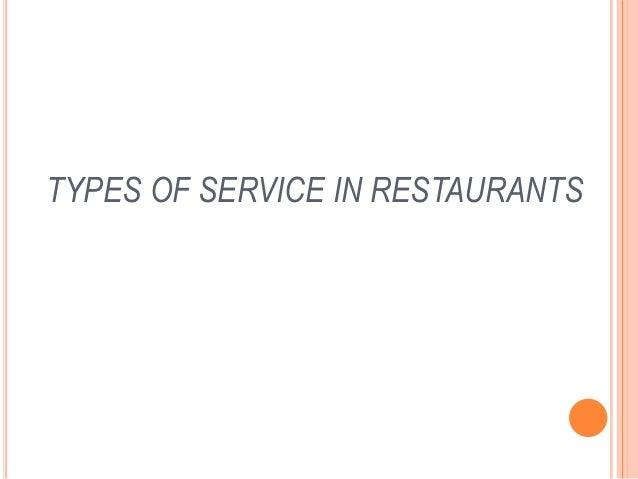 TYPES OF SERVICE IN RESTAURANTS
