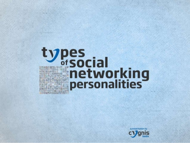 Types of Social Networking Personalities