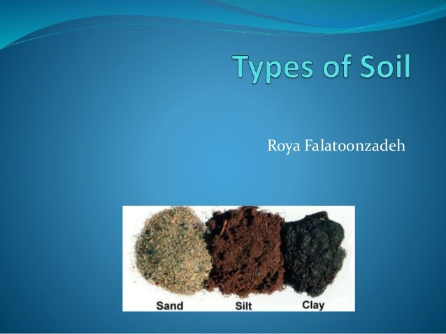 Types of soil for Origin and formation of soil