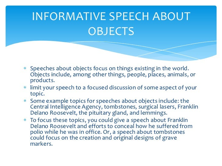 type of informative speech Start studying types of informative speeches learn vocabulary, terms, and more with flashcards, games, and other study tools.