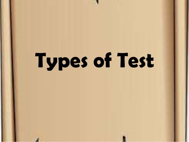 Types of Test