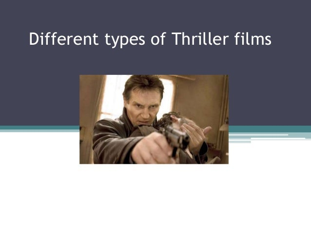 Different types of Thriller films