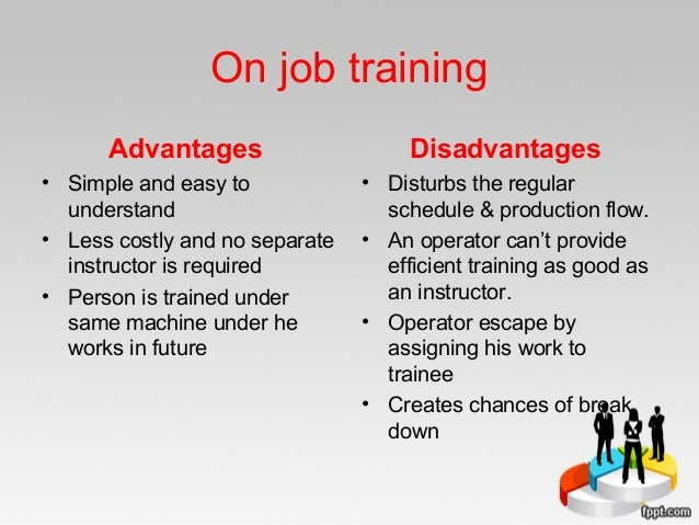 types and importance of on the job training Training your staff can improve business performance, profit and staff morale   work ready logo infoline 1800 506 266 search the website.