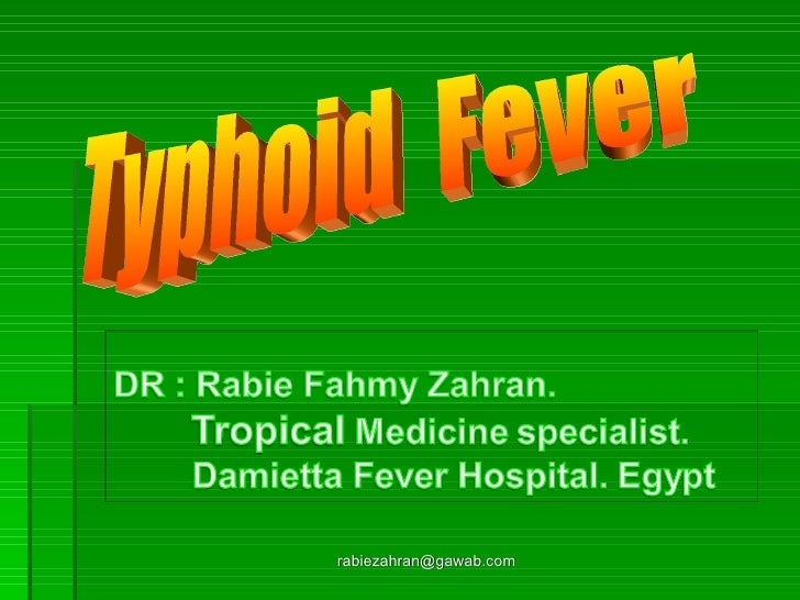 [email_address] Typhoid  Fever
