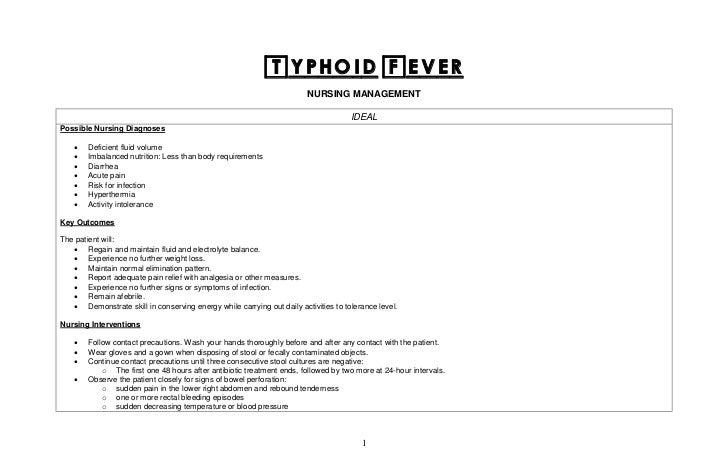 Typhoid Fever                                                                        NURSING MANAGEMENT                   ...